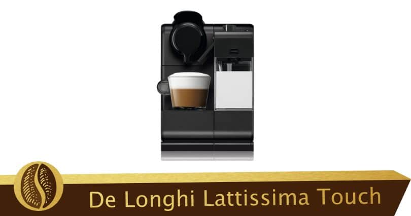 La Delonghi Nespresso Lattissima Touch y su emulsionante de leche
