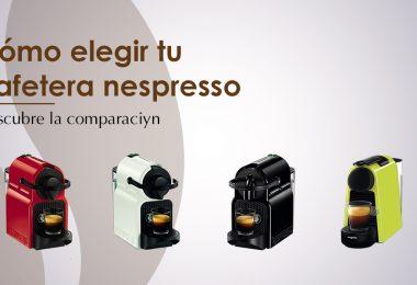 Las 10 mejores cafeteras Nespresso para un café perfecto en todo momento
